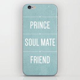 My Prince iPhone Skin