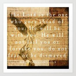 Deuteronomy 31:8 Art Print