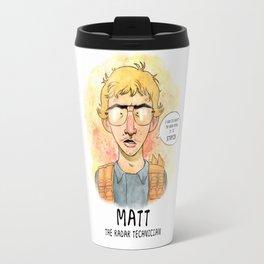 Matt the Radar Technician Travel Mug