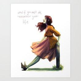 Remember Your Life Art Print