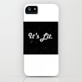 Lit. iPhone Case