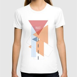 Trust in Shapes T-shirt