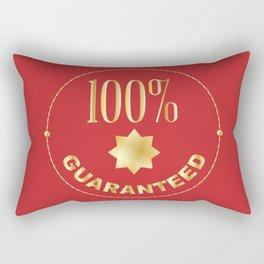 One Hundred Percent Guaranteed Rectangular Pillow