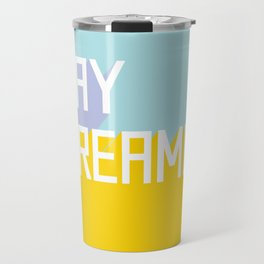 Day Dreamer Travel Mug