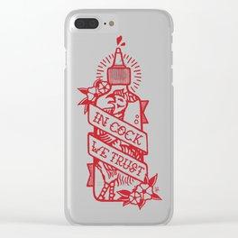 In Cock We Trust Clear iPhone Case