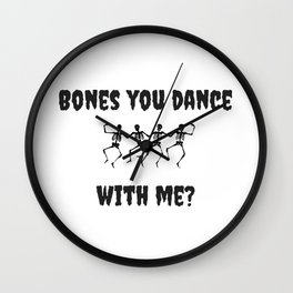 Bones You Dance With Me Dancing Skeletons Wall Clock