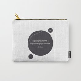 Imagination will get you everywhere Carry-All Pouch