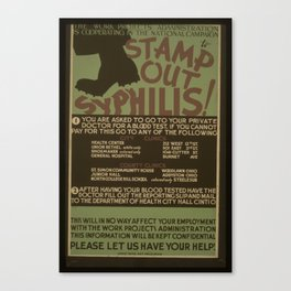 Vintage American WPA Poster - Stamp Out Syphillis! (1940) Canvas Print