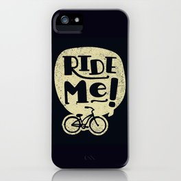 Ride Me Bicycle iPhone Case