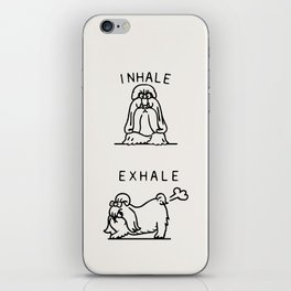 Inhale Exhale Shih Tzu iPhone Skin