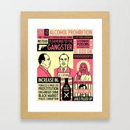 Prohibition Framed Art Print