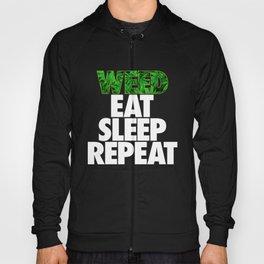 Weed Eat Sleep Repeat Hoody
