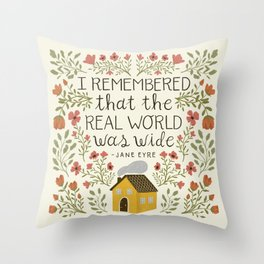"""Jane Eyre """"World Was Wide"""" Quote Throw Pillow"""