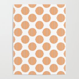 Trendy orange and white striped texture polka dots pattern Poster