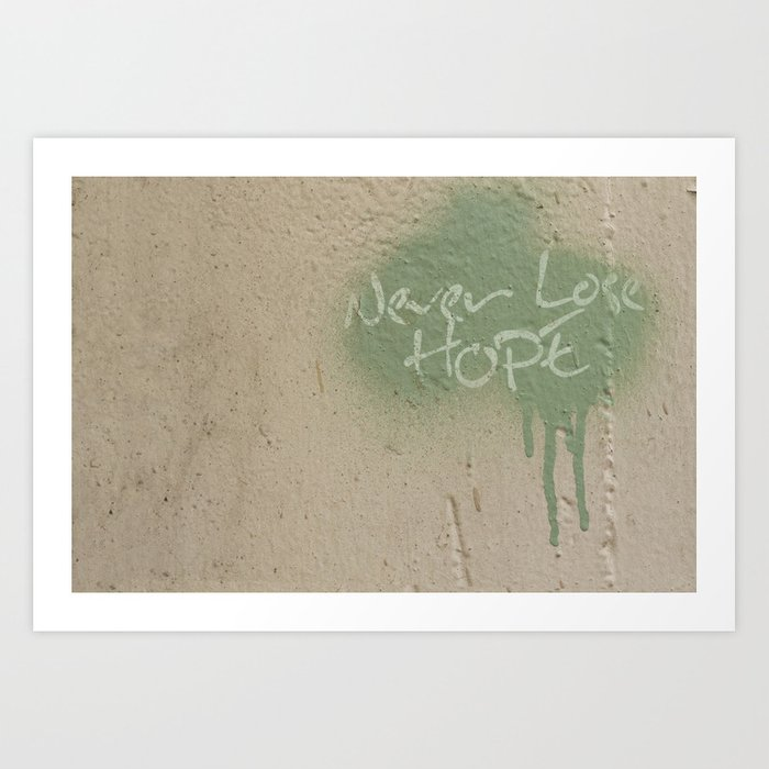 keep hope alive quote art print