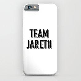 Team Jareth iPhone Case