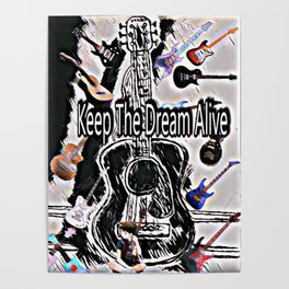 Keeping The Dream Alive Poster