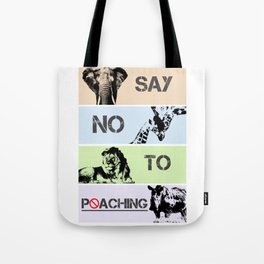 No poaching Tote Bag