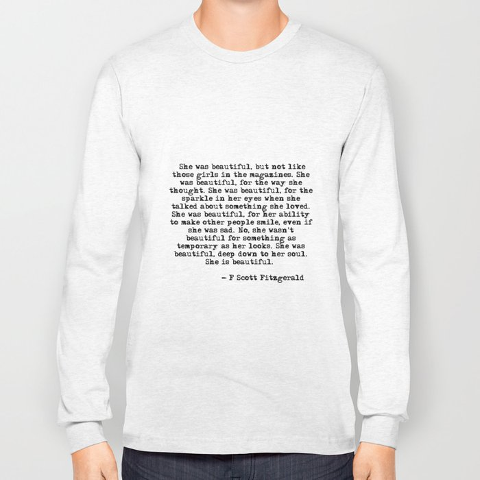 e8fe0d91 She was beautiful - Fitzgerald quote Long Sleeve T-shirt by quoteme ...