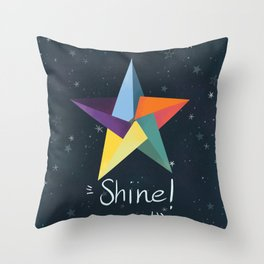 You are a star. Shine! Throw Pillow