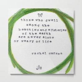 Rachel Carson Those who Dwell Metal Print