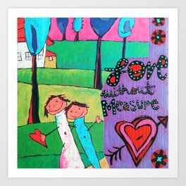Love without measure Art Print