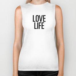 Love life Biker Tank