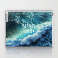 Sea you soon Laptop & iPad Skin