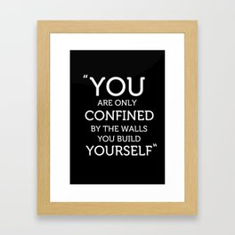 The Walls you Build Yourself - Typography Poster. Framed Art Print