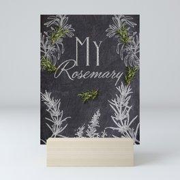 My Rosemary Mini Art Print