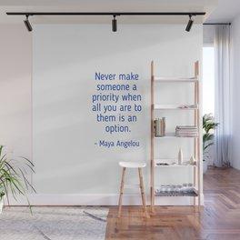 Maya Angelou words of wisdom Wall Mural