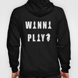 Funny Chess Quote Hoody