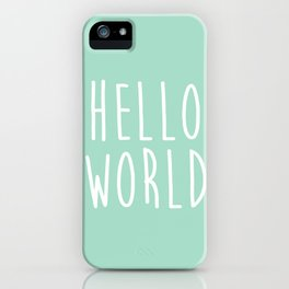 Hello World in Mint iPhone Case
