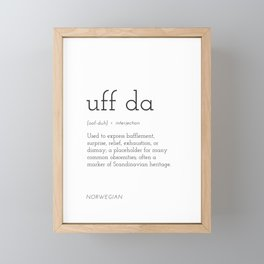 Uff Da Definition Framed Mini Art Print