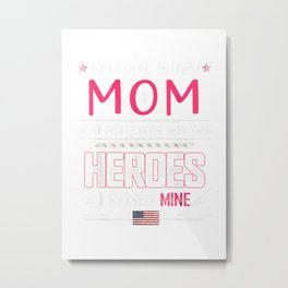 National Guard Mom Shirt Army Heroes Gifts Military Family T Shirt Metal Print