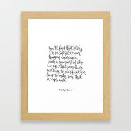 Story is Central. Framed Art Print