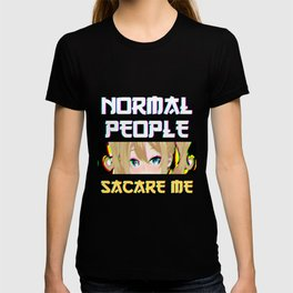 Normal People Scare Me Anime  T-shirt