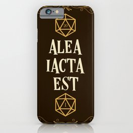Alea Iacta Est The Die Has Been Cast D20 Dice Tabletop RPG Gaming iPhone Case