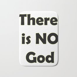 There Is No god Bath Mat