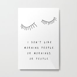 Morning People / Poster, scandinavian, art print, drawings, paintings, type, illustration, eye Metal Print