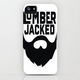 Lumber Jacked iPhone Case