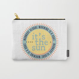 Its The Sun Carry-All Pouch