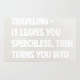"Ibn Battuta  ""Traveling – it leaves you speechless, then turns you into a storyteller."" – Rug"