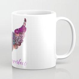 Tracy Porter / Poetic Wanderlust: Perfectly Imperfect Coffee Mug