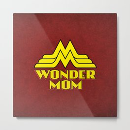 Wonder Mom Metal Print