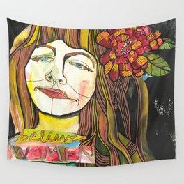BELIEVE WOMEN Wall Tapestry