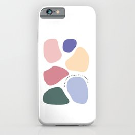 Something good will happen   Abstract stone illustration art iPhone Case