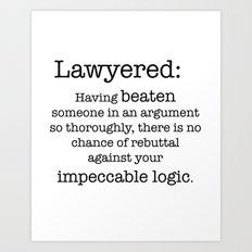 Lawyered Art Print