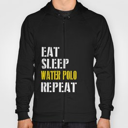 Eat. Sleep. Water Polo. Repeat. Hoody