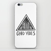 good vibes iPhone & iPod Skins featuring Good Vibes by Vasare Nar